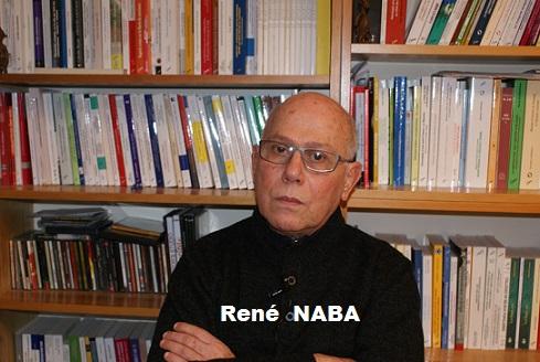 De la déstabilisation de l'Amérique Latine et du Monde arabe (RENÉ NABA)