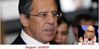Sergueï Lavrov: Who are you to F****** lecture me? (Par René NABA)