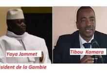 Gambie : Tibou Kamara serait en Gambie et  à l'origine de la volte-face du président Yaya Jammeh !