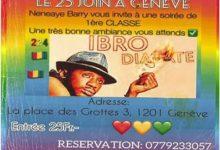 La nuit de l'élégance africaine à Genève le 23 juin 2018. Nénéaye Barry vous invite à une grande soirée de première classe avec  IBRO DIABATE.