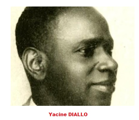 18 Octobre – Regrets et mémoire / En ce jour, il y a 121 ans, en 1897 – Naissance de Yacine Diallo.