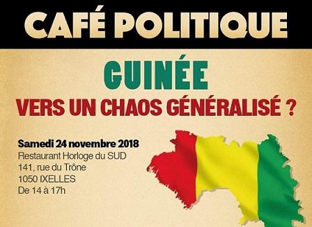BRUXELLES / CAFE POLITIQUE DU 24 NOVEMBRE 2018 / LA GUINEE VERS UN CHAOS GENERALISE ?
