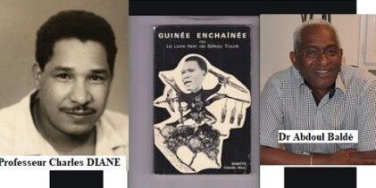 HOMMAGE AU TÉMÉRAIRE PROFESSEUR CHARLES DIANÉ ALIAS DIAKITÉ CLAUDE ABOU QUI FUT UN IRREDUCTIBLE OPPOSANT (Par Dr Abdoul Baldé).