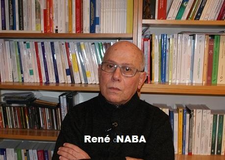 France- Interview de René NABA / L'Algérie, entre son passé glorieux, ses positions honorables et son avenir en gestation.