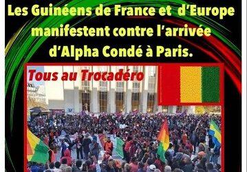URGENT / Les Guinéens de France et d'Europes manifestent  le 16 et le 18 mai 2021 contre l'arrivée d'Alpha Condé en France.