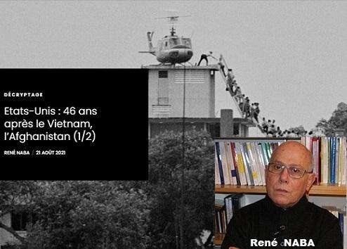 Etats-Unis : 46 ans après le Vietnam, l'Afghanistan (1/2) (Par René NABA)